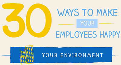 30 Ways to Make Your Employees Happy