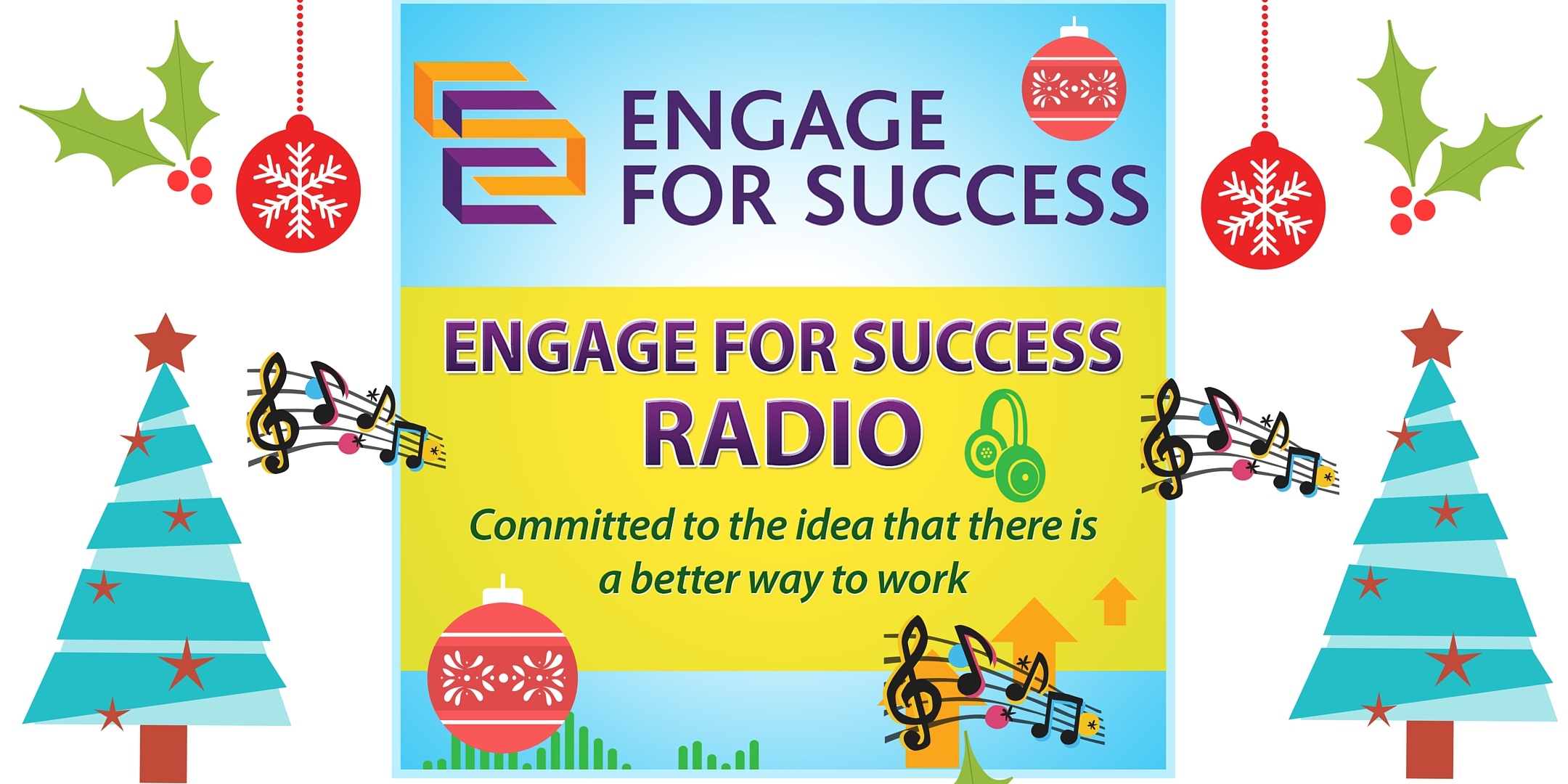 Show #141: Engage for Success Christmas Radio Show – Working in Harmony