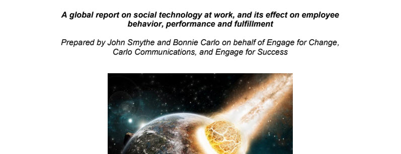 A Global Report on Social Technology at Work, and Its Effect on Employee Behaviour, Performance and Fulfillment