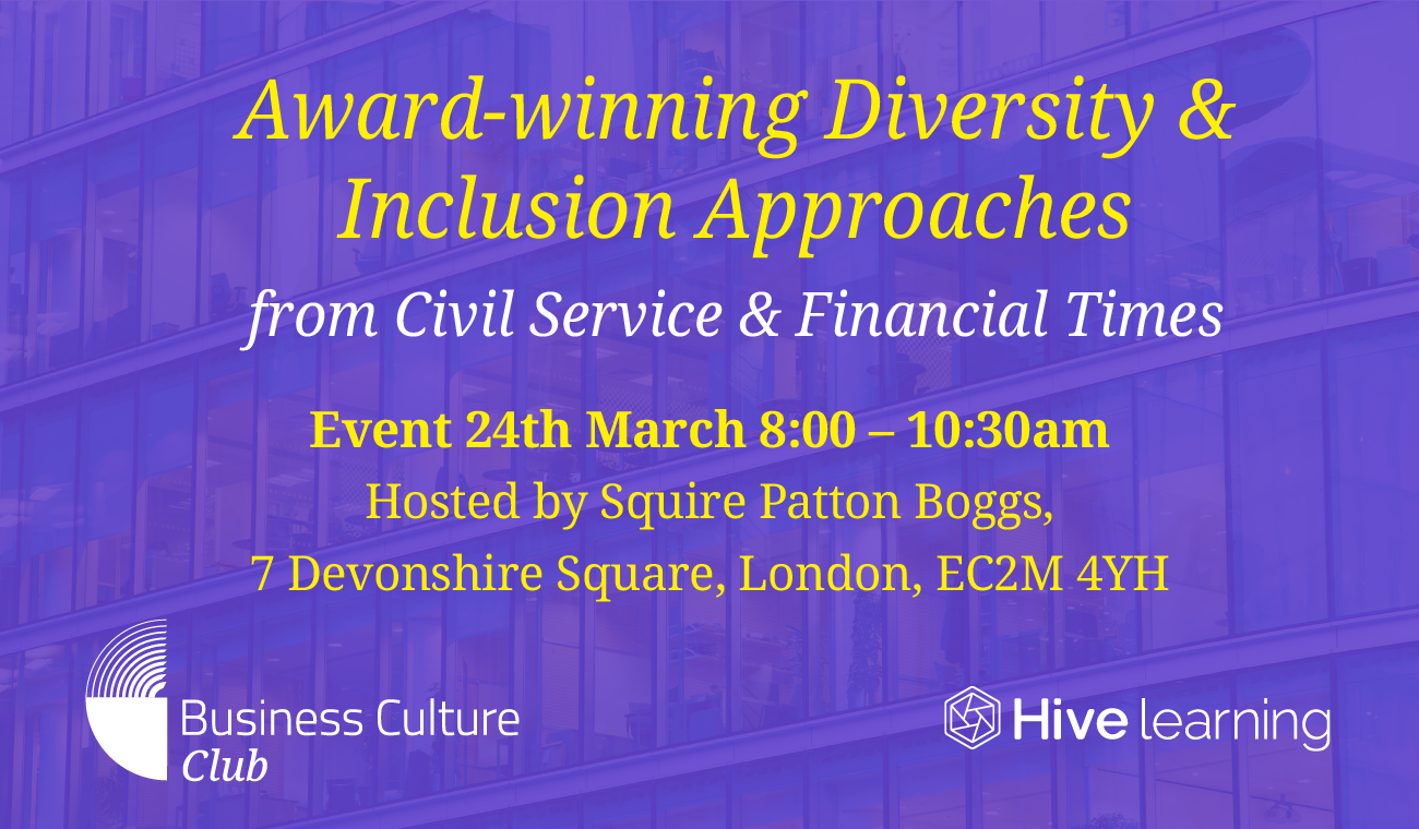 "Business Culture Club Event: ""How to Create Diverse Workplaces & Inclusive Cultures"""