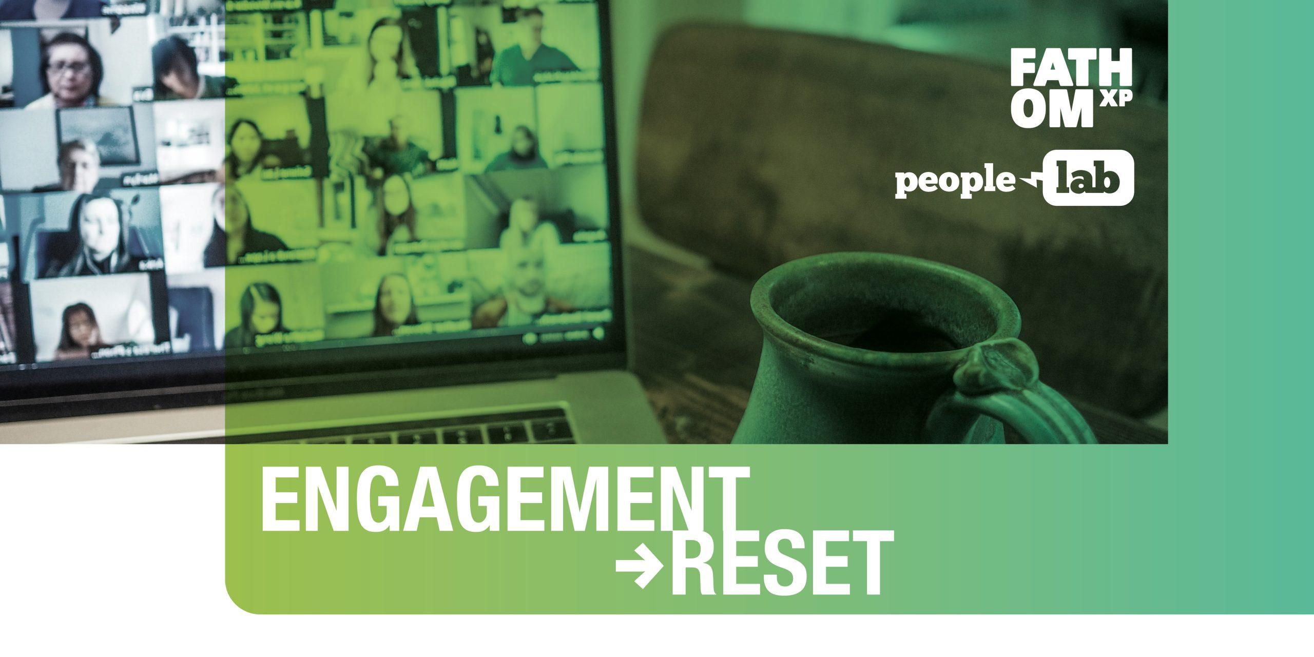 Engagement Reset