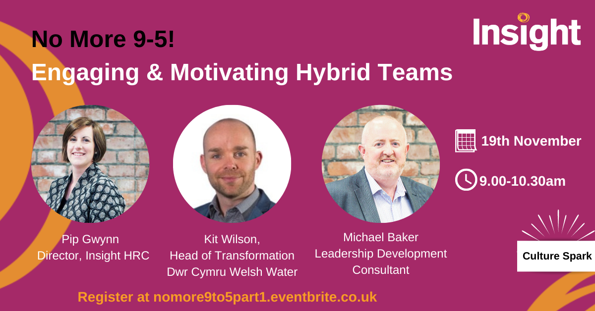 No More 9-5: Engaging & Motivating Hyrbid Teams