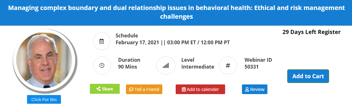 Managing complex boundary and dual relationship issues in behavioral health: Ethical and risk management challenges