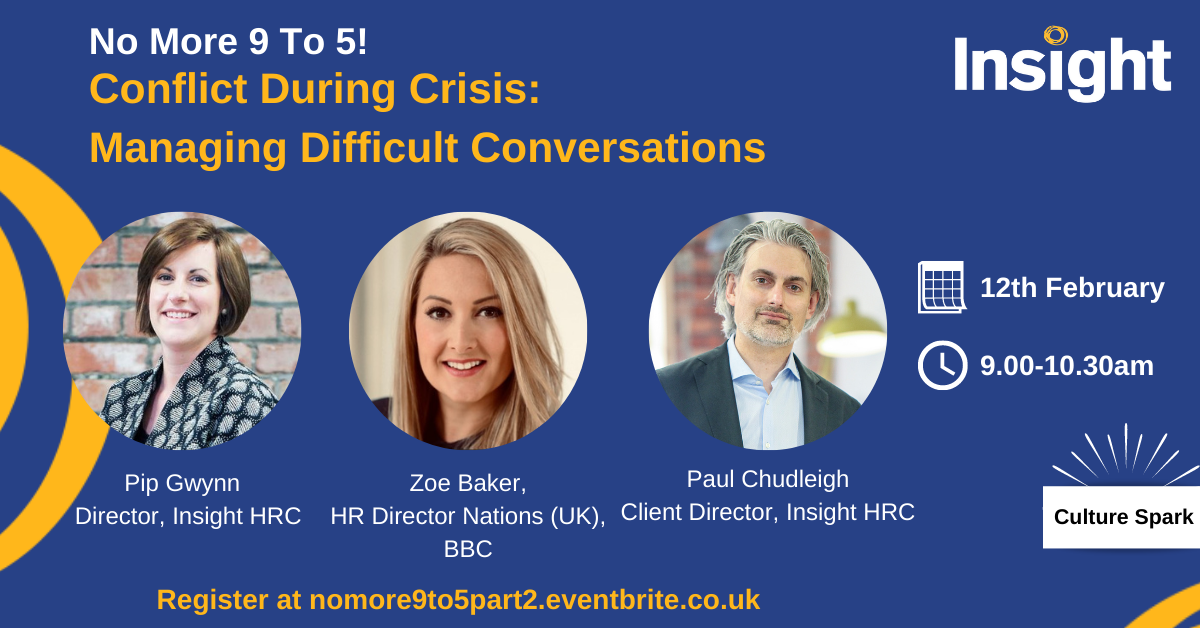 No More 9-5: Conflict During Crisis – Managing Difficult Conversations